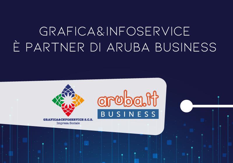 Grafica&Infoservice è partner di Aruba Business